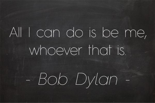 """""""All I can do is be me, whoever that is."""" - Bob Dylan #quotes #bohemian #bobdylan"""
