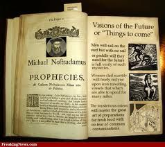 Nostradamus Prophecies Nostradamus Predictions Predictions Things To Come
