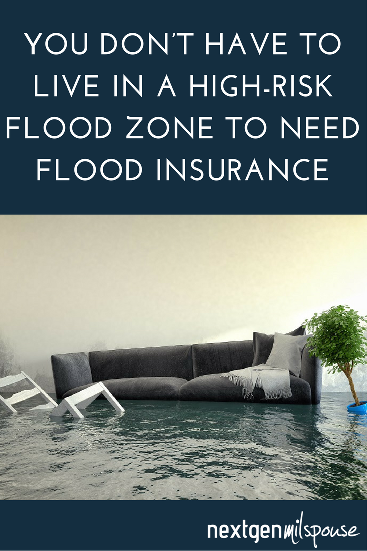 You Don T Have To Live In A High Risk Flood Zone To Need Flood