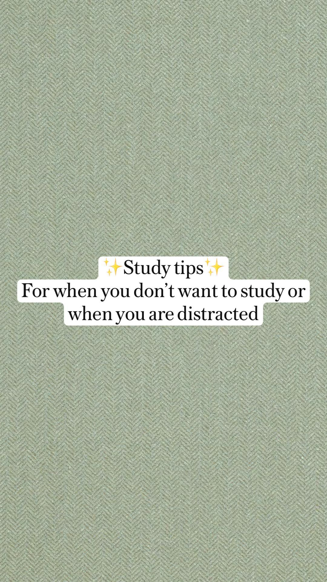 ✨Study tips✨ For when you don't want to study or when you are distracted