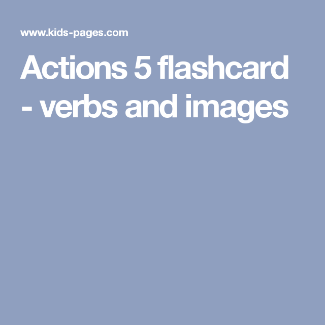 Actions 5 flashcard - verbs and images