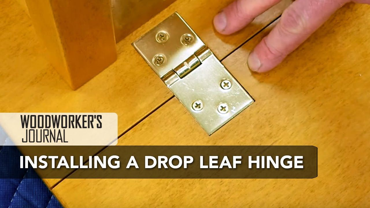 How To Install Drop Leaf Table Hinges Woodworking Woodworking Woodworking Lessons Drop Leaf Table
