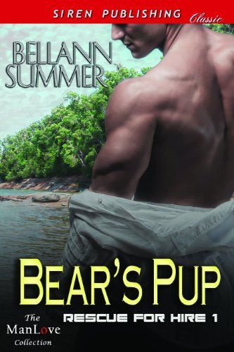 Bears Pup Rescue for Hire Siren Publishing Classic ManLove English Edition