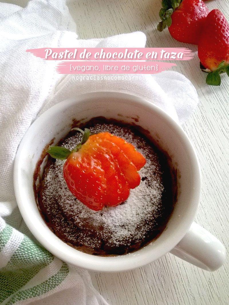 Pastel De Chocolate En Taza Vegano Libre De Gluten Receta