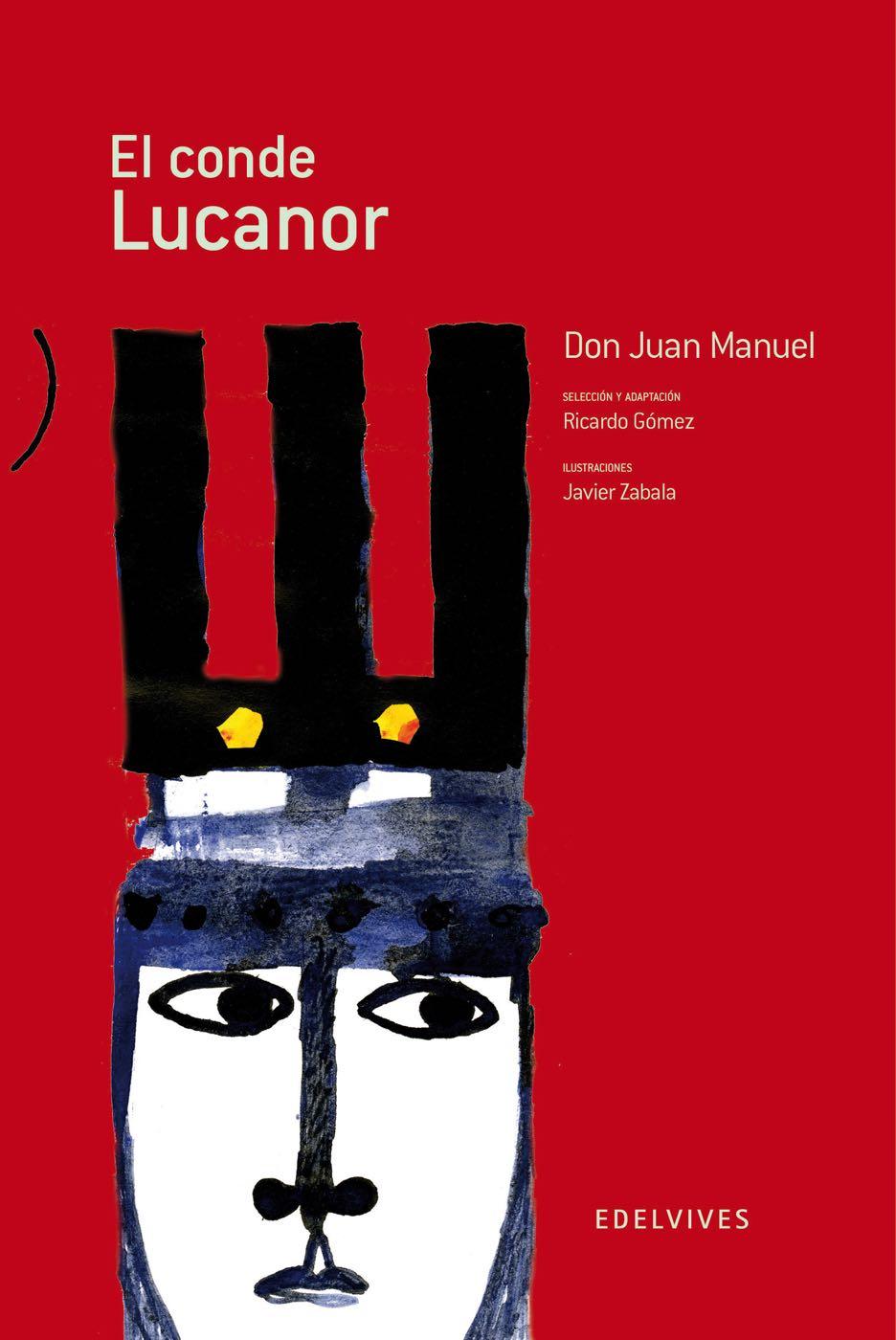 El Conde Lucanor De Don Juan Manuel Es Un A Clásicos De Sociedad Historia Mundo Contemporáneo Para Edades De 10 A 12 Años Album Ilustrado Libros Conde