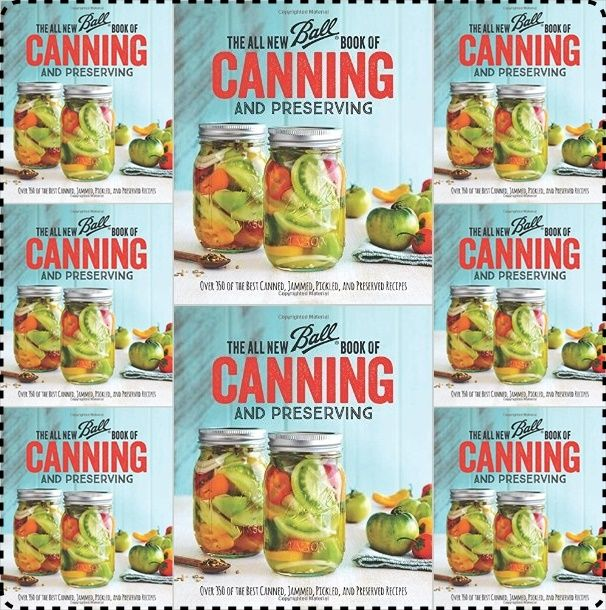 Pre Order 2016 New BALL Book Of Canning And Preserving Book Homesteading  - The Homestead Survival .Com