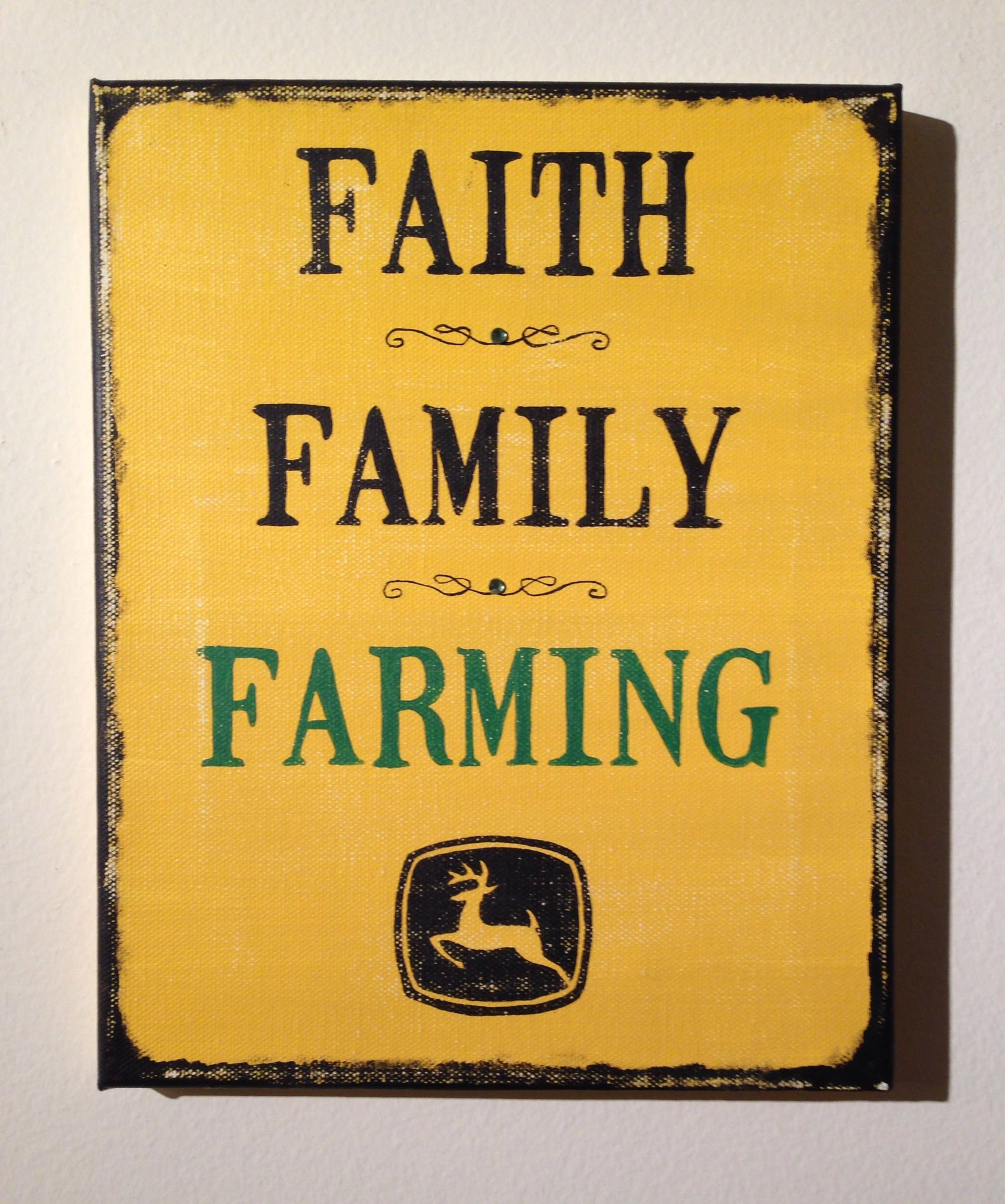Faith Family Farming John Deere   Quote Canvas Custom Made Sign