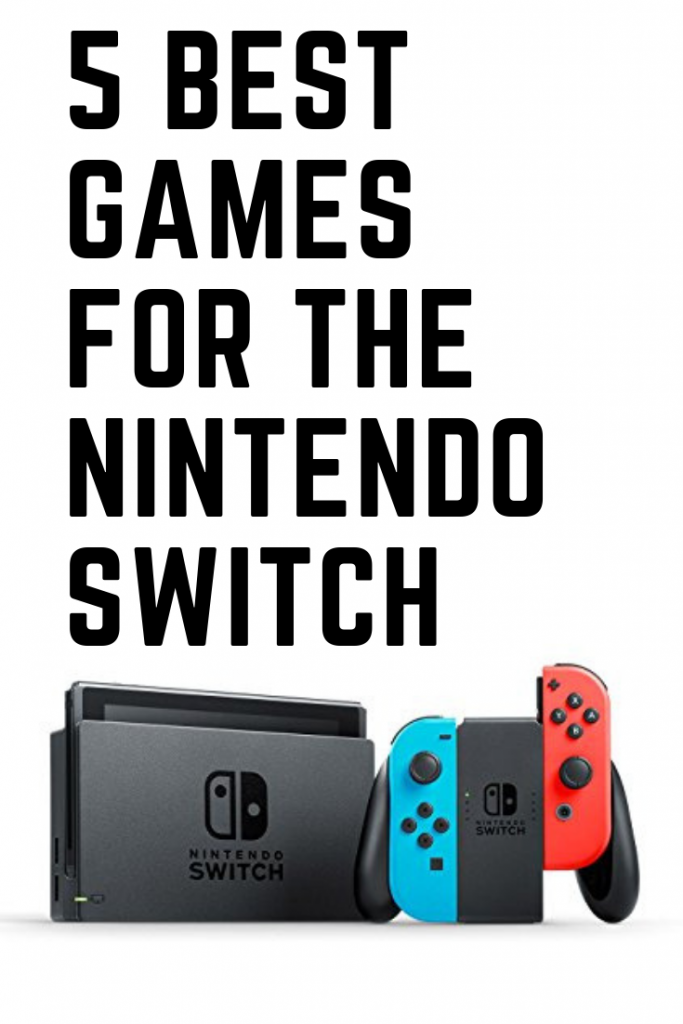 5 Best Games For The Nintendo Switch The Nintendo Switch Is A Great Gaming Platform For Kids And These Are Some Of The Bes Nintendo Switch Nintendo Best Games