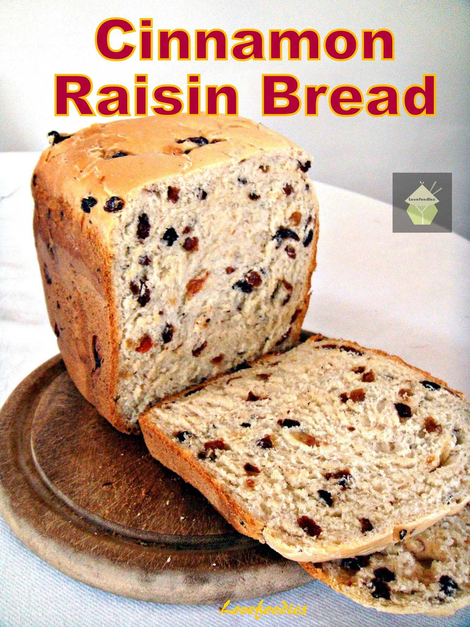 Cinnamon Raisin Bread A Nice Easy Bread To Make Using
