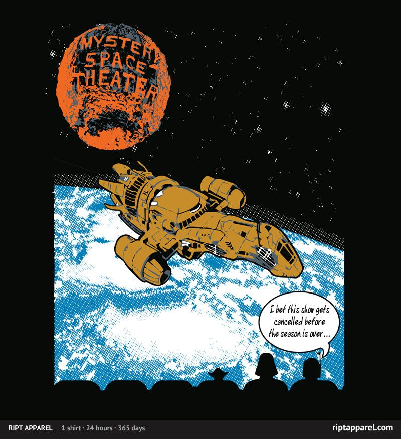 Mystery Space Theater (ouch!)   I miss Firefly.