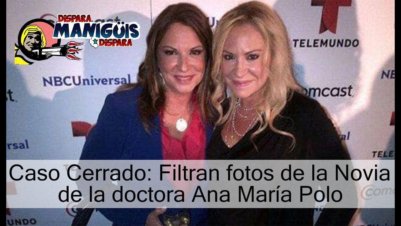 Caso Cerrado Filtran Fotos De La Novia De La Doctora Ana María Polo