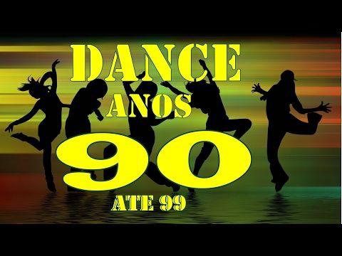 O Melhor Do Dance Anos 80 E 90 Ate 99 Youtube Com Imagens