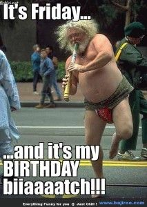 Some Silly Happy Birthday Memes For The Lot Of Yall Pinnypinpin Annoying Songs Crazy People My People