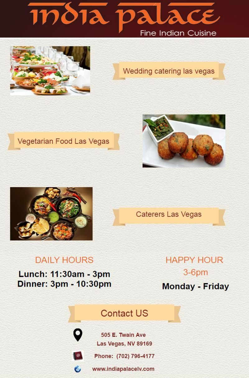 India Palace Is The Best Indian Food Restaurant In Las Vegas We Serves Tasty And Delicious Cuisine Strip