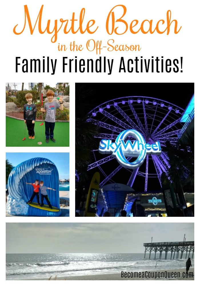 Myrtle Beach in the OffSeason Family Friendly Activities