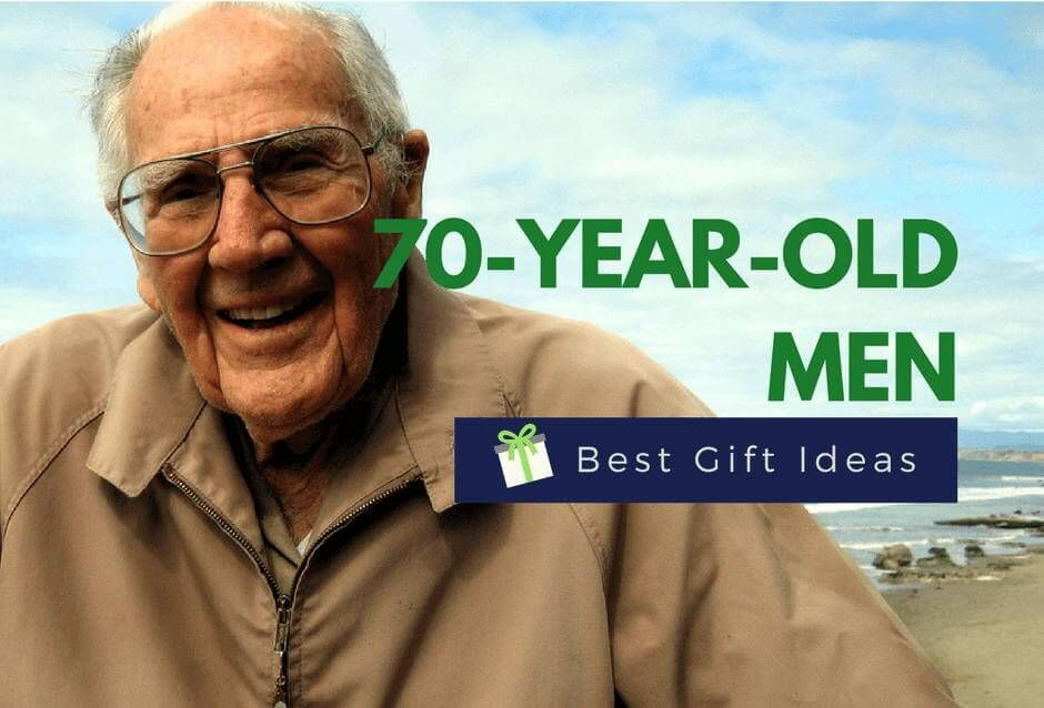 Looking For Unique Gifts A 70 Year Old Man From Personalized To Traditional Thoughtful Funny We Have The Best 70th Birthday Gift Ideas All