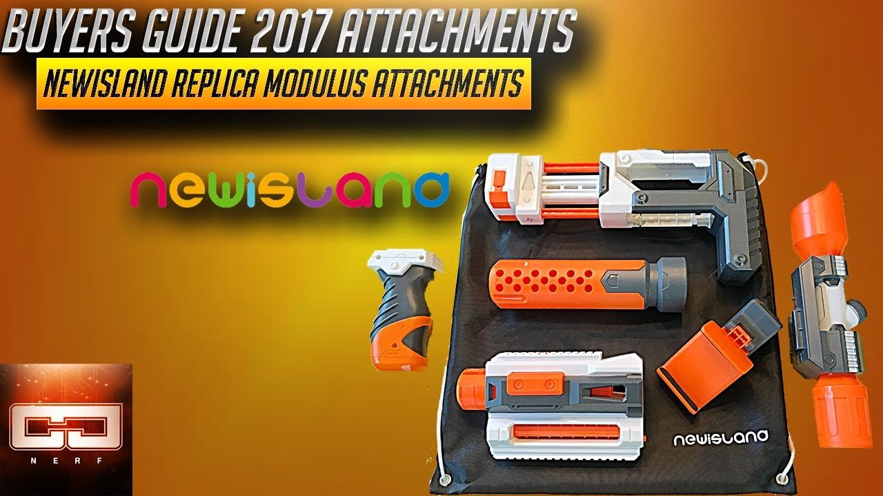 Buyers Guide 2017 Newisland Replica Nerf Modulus Attachment Kit Review