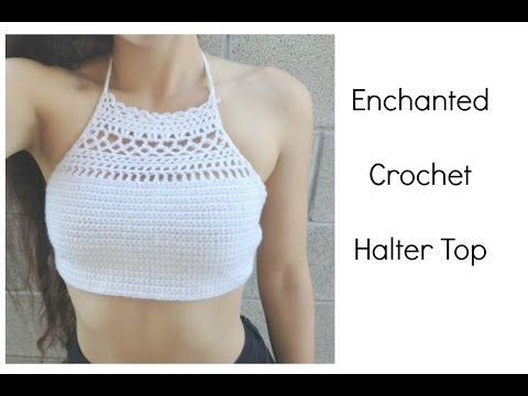 Diy Crochet Top The Enchanted Halter Tops A Crochet Ganchillo Ropa Vestidos De Ganchillo