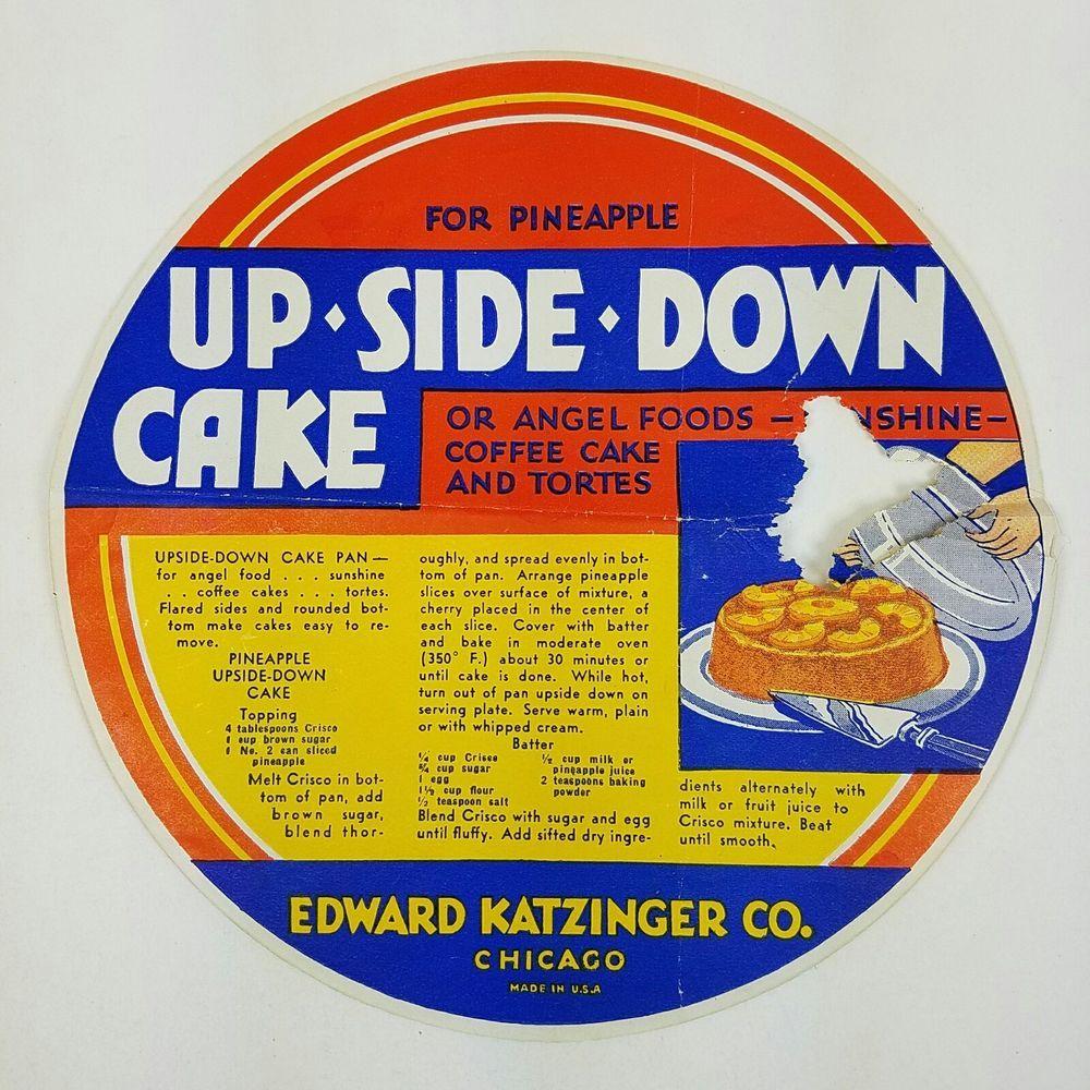 Vtg Crisco Upside Down Cake Recipe Advert Edward Katzinger Tin Pan Co 1940s Edwardkatzingercocrisco Upside Down Cake Cake Recipes Cake