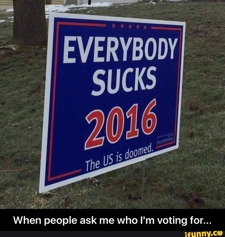 When people ask me who I'm voting for...