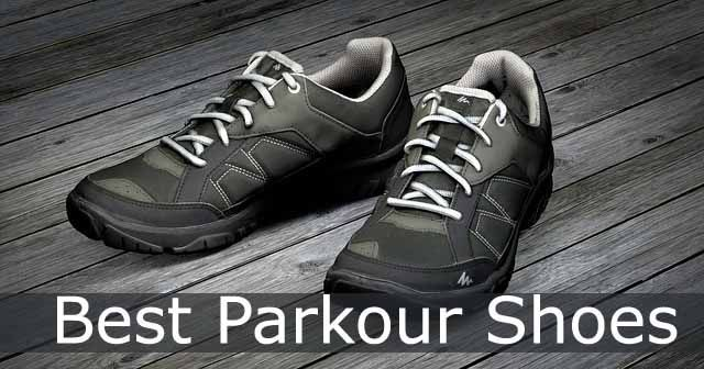 Best parkour shoes reviews buyer s guide for free runners