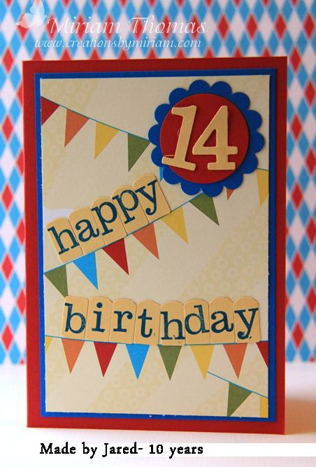 Cardmaking Creations By Miriam Cool Birthday Cards Birthday Cards For Boys Birthday Cards