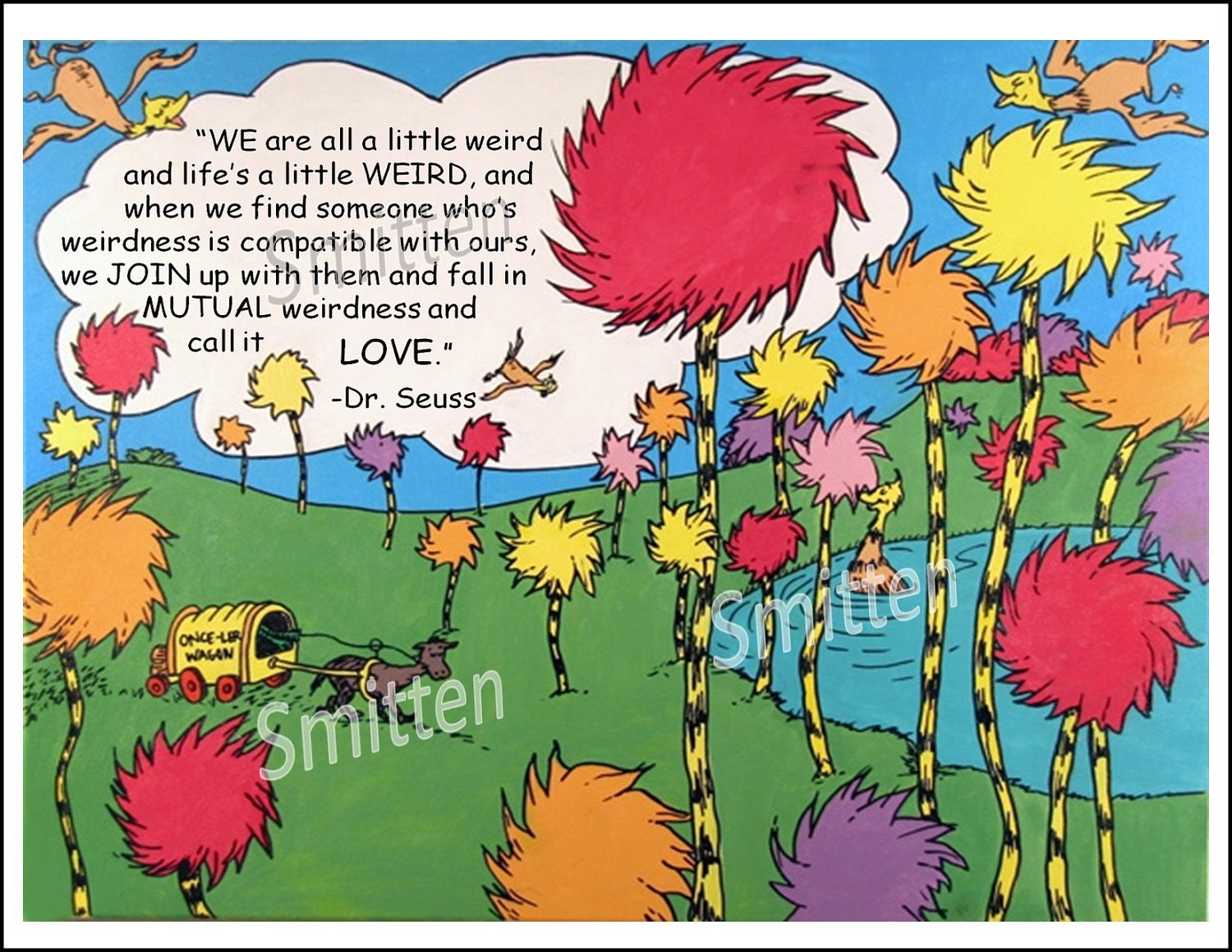 Dr Seuss Weird Love Quote Poster Drseusslovequotesmutualweirdnessi1 1500×1160