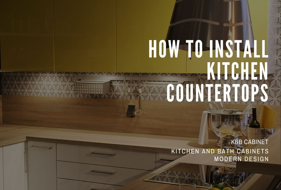 How To Install Kitchen Countertops in 2020 Countertops