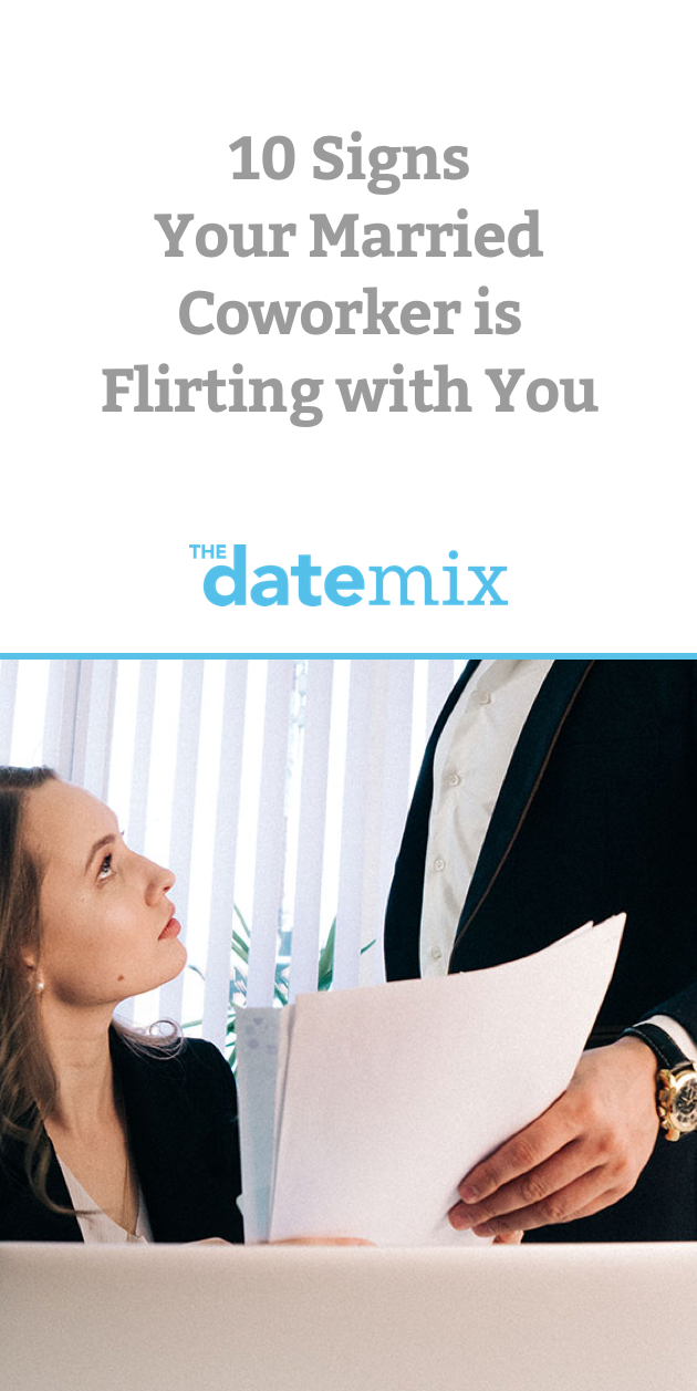 Coworker flirting signs
