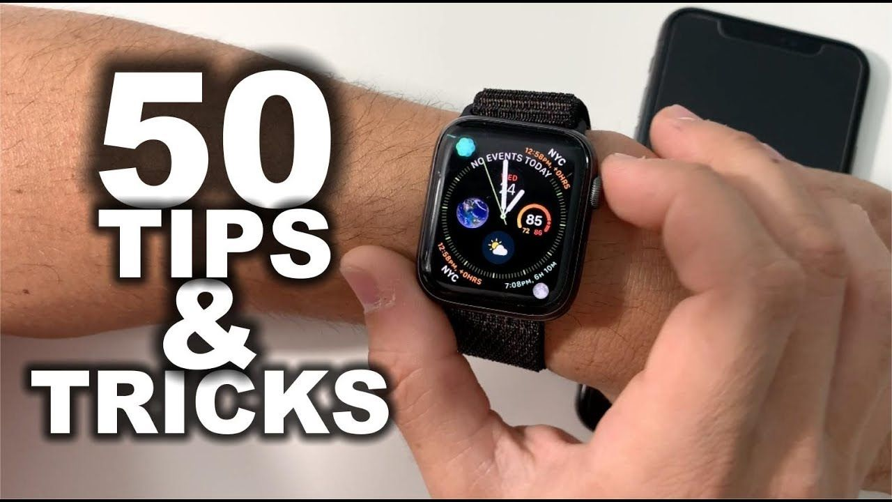50 Best Tips & Tricks for Apple Watch Series 4 YouTube