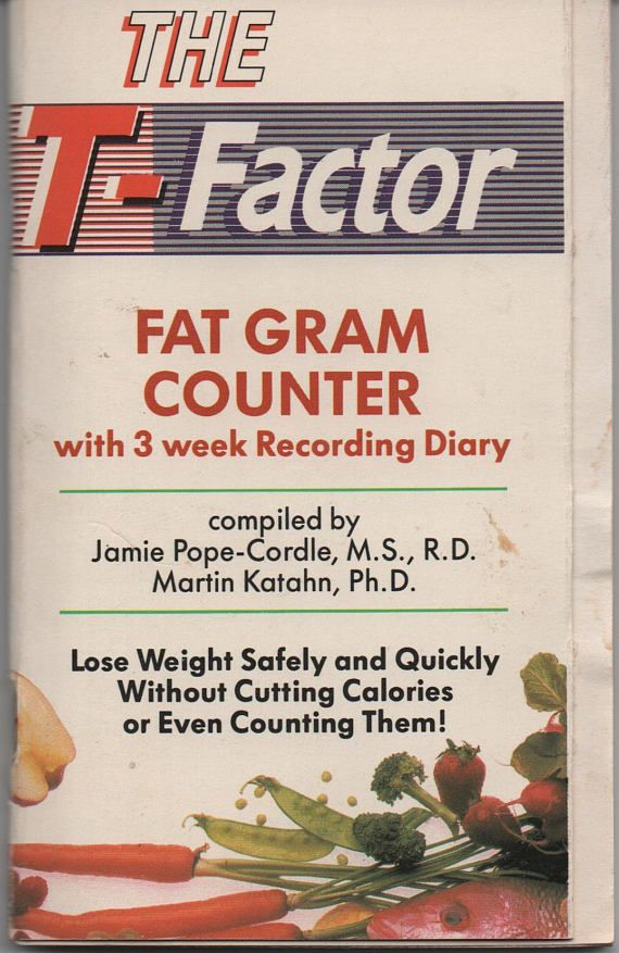 diet the t factor fat gram counter with 3 week recording