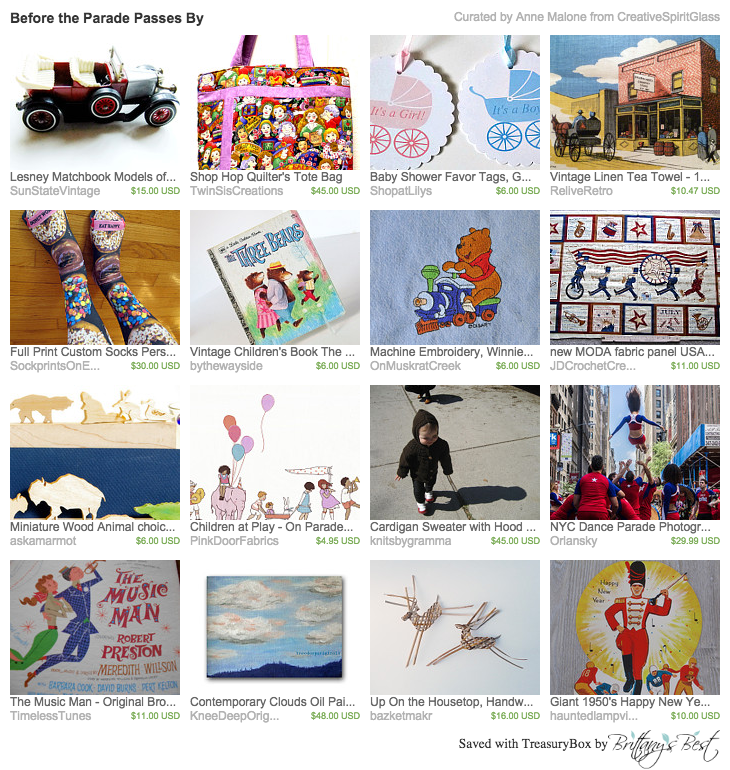 Before the Parade Passes By curated by Anne Malone from CreativeSpiritGlass