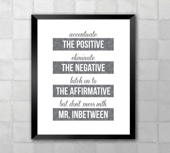 Accentuate The Positive Song Lyric Quote 8x10 By Lyricwall My