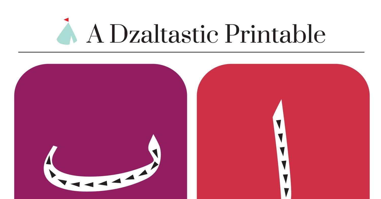 A Dzaltastic Printable Arabic Alphabet