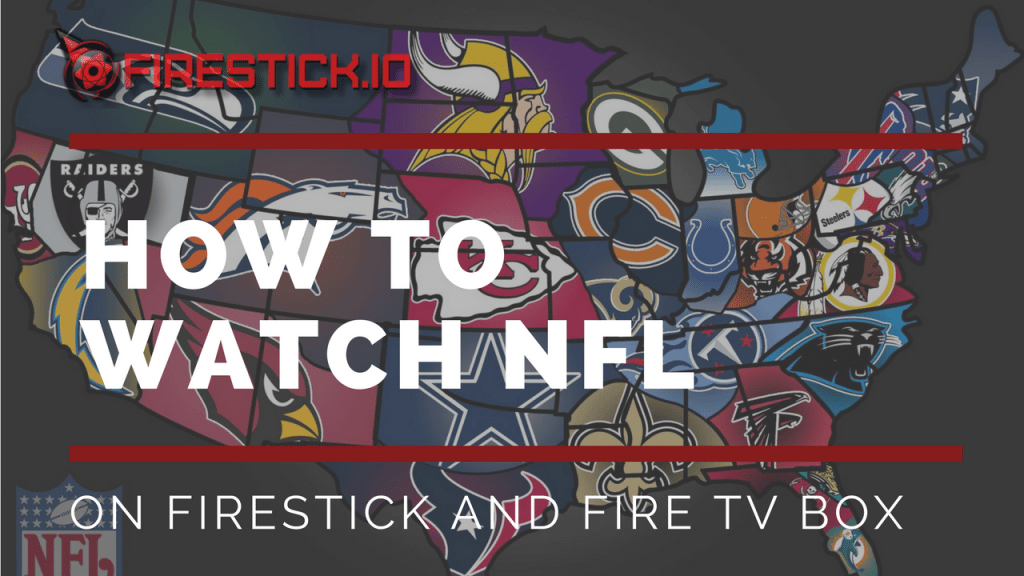 Watch Every NFL Game Free Sunday Ticket On Fire Stick 2018