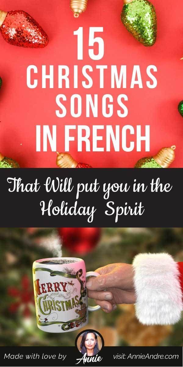 French Christmas Songs & Lyrics That'll Make You Feel Cheery   French christmas songs, Christmas ...
