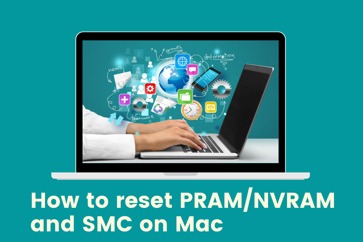 How to reset PRAM/NVRAM and SMC on Mac in 2020 Macbook