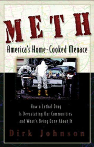 Meth: America's Home-Cooked Menace by Dirk Johnson http://www.amazon.com/dp/1592853056/ref=cm_sw_r_pi_dp_mW9Kwb01S3B32