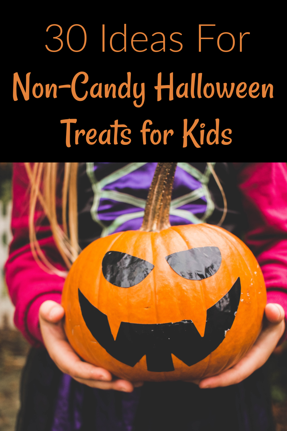 30 creative and fun alternatives to candy for trickor