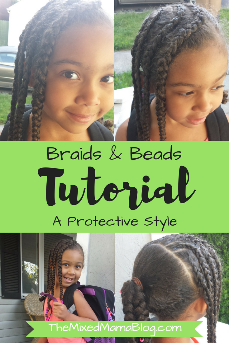 Braids Beads Tutorial A Protective Style Biracial Hair