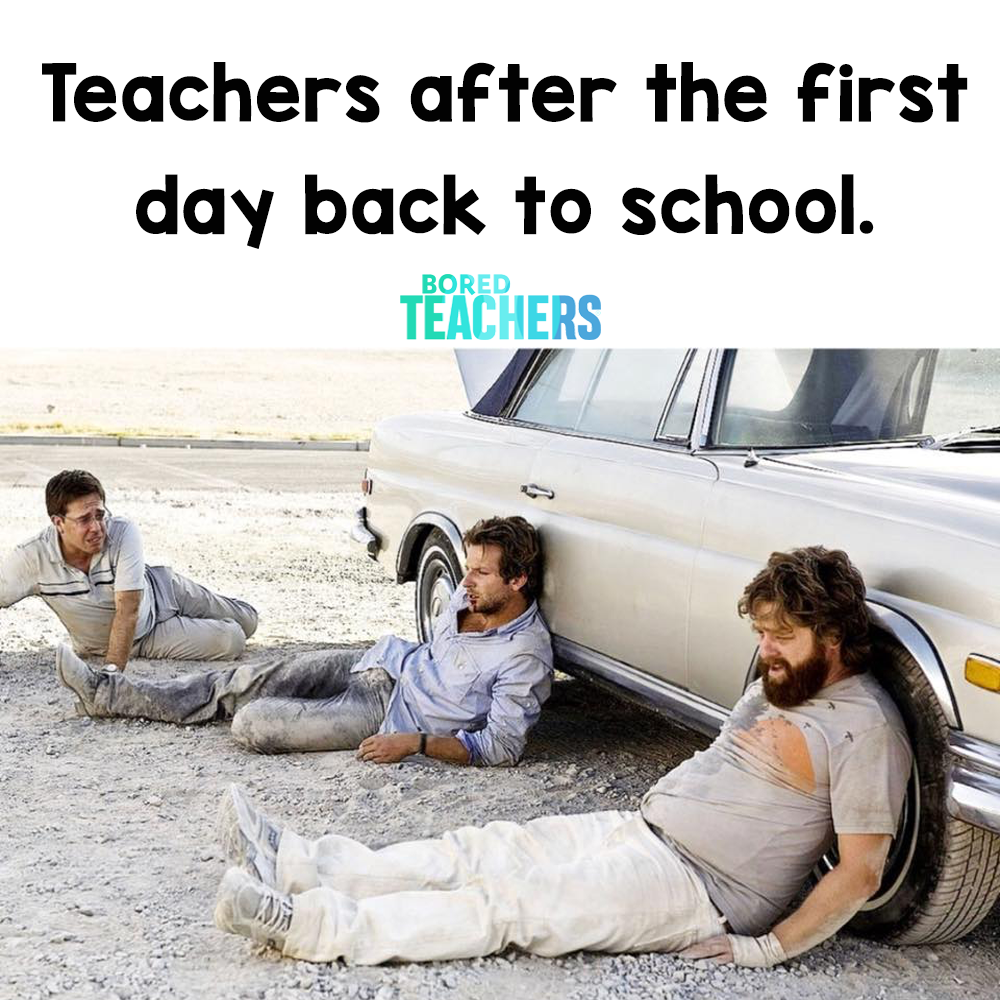 Teachers After the First Day Back to School Bored