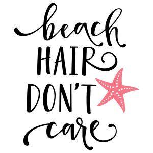 Silhouette Design Store: Beach Hair Don't Care Phrase