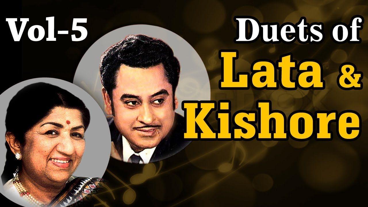 Lata Mangeshkar Kishore Kumar Duets Vol 5 Top 10 Lata Kishore Songs Lata Mangeshkar Songs Hit Songs Old Bollywood Songs