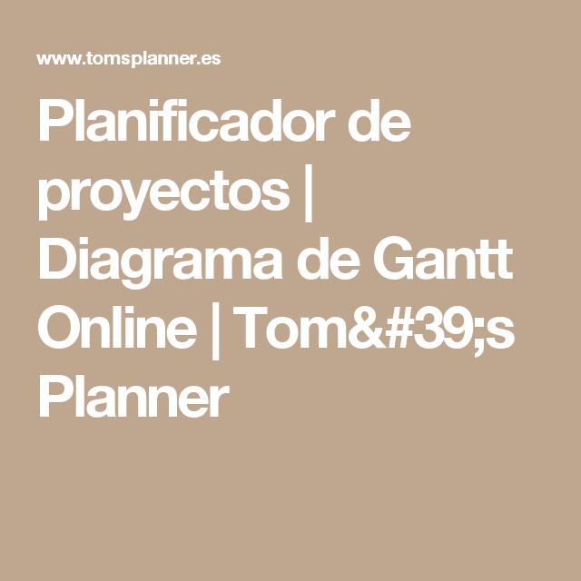 planificador de proyectos diagrama de gantt online tom s planner