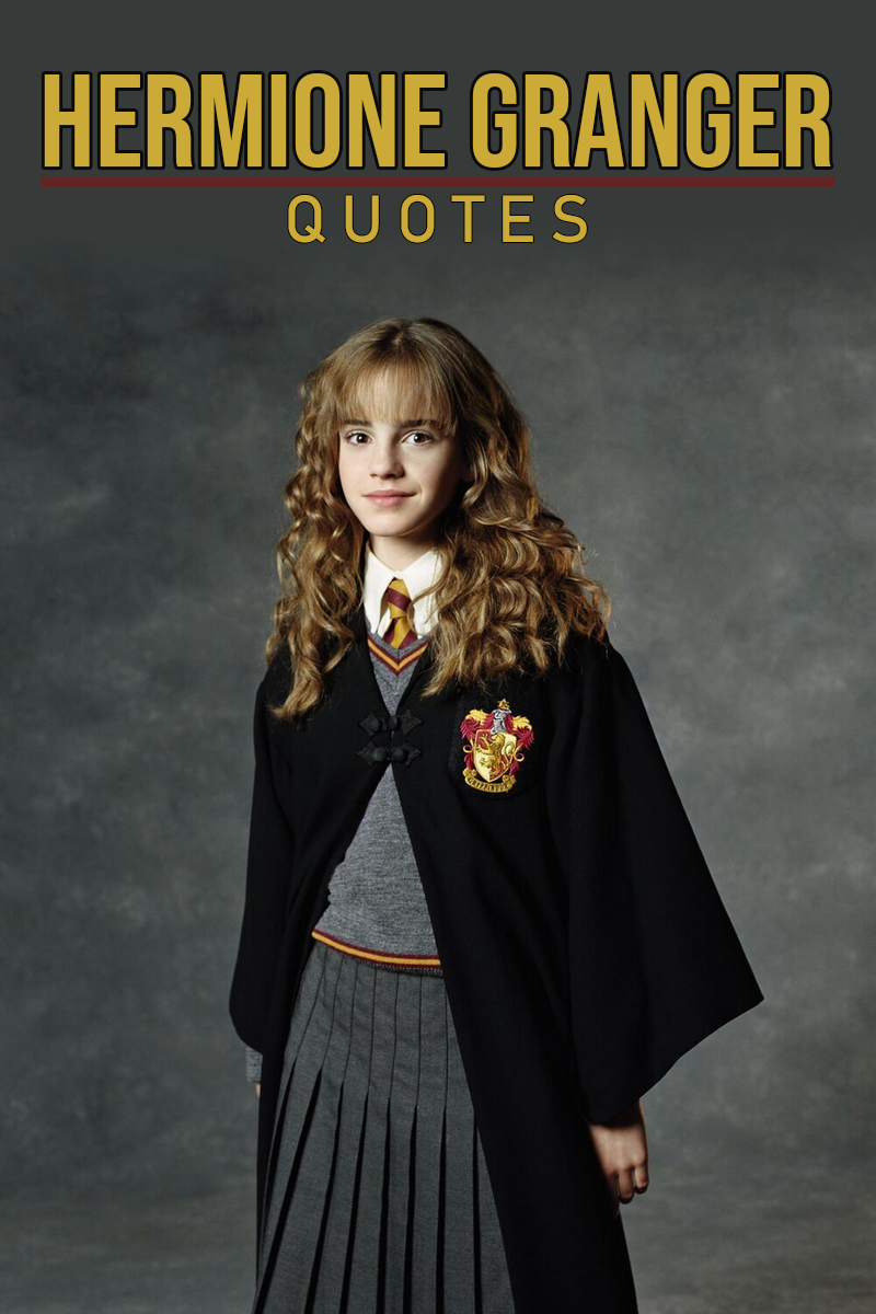 40 Best Hermione Granger Quotes Scattered Quotes Hermione Granger Costume Harry Potter Fancy Dress Harry Potter Cosplay