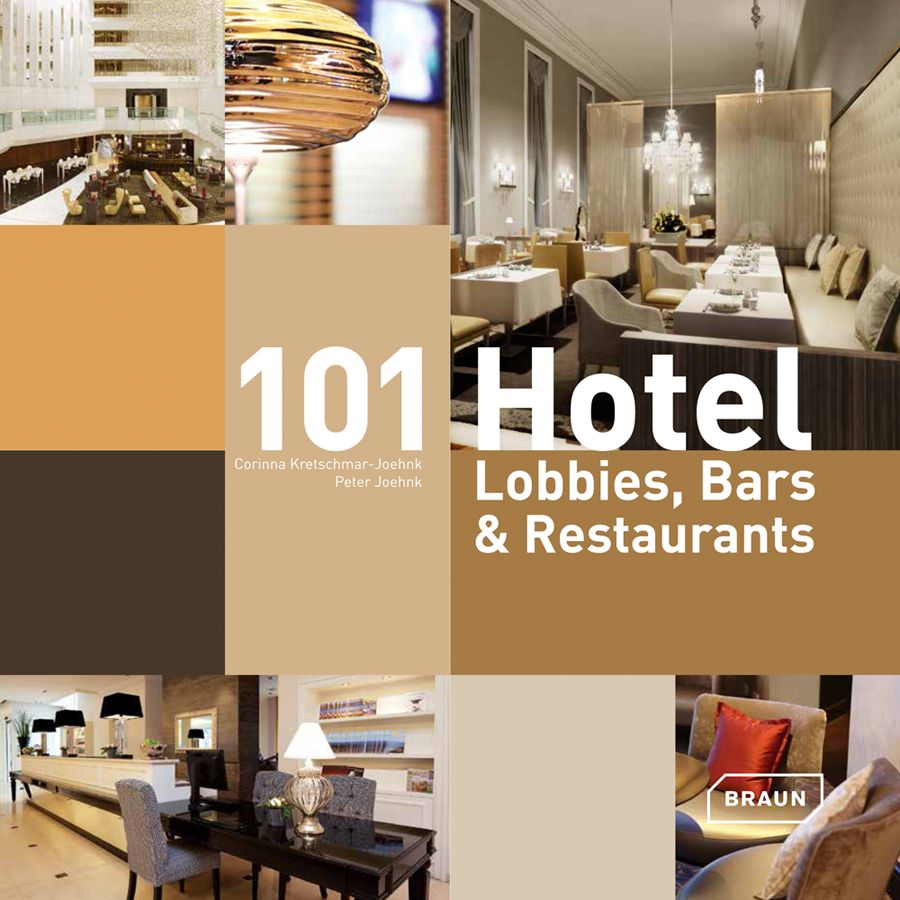 Cover: 101 Hotel Lobbies, Bars and Restaurants by JOI-Design