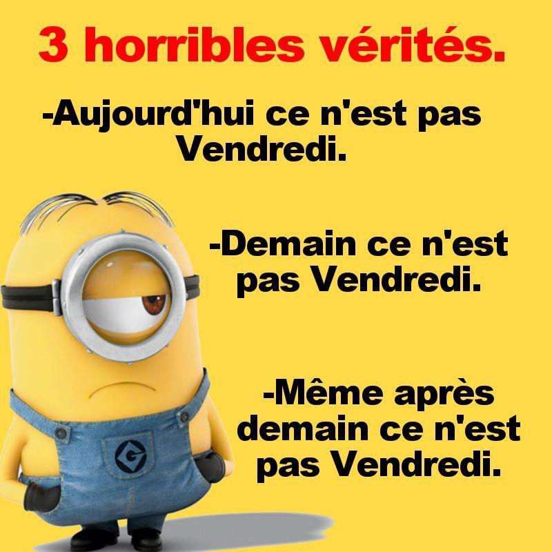 Vendredi Bonne Semaine Humour Blague Minion Humour Drole