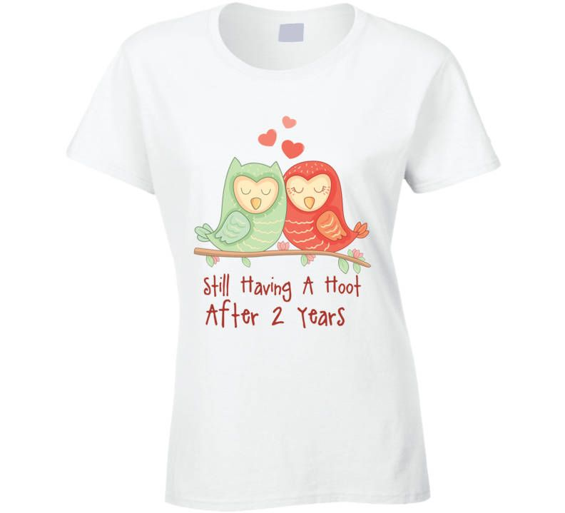 Gift For 2nd Wedding Anniversary Hoot T Shirt 2nd Wedding