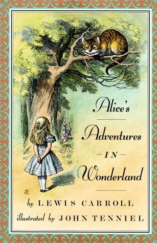 Alice S Adventures In Wonderland And Through The Looking Glass By