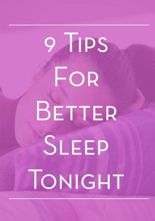 7 tips for better sleep. Because better sleep tonight will lead to gorgeous skin tomorrow morning.